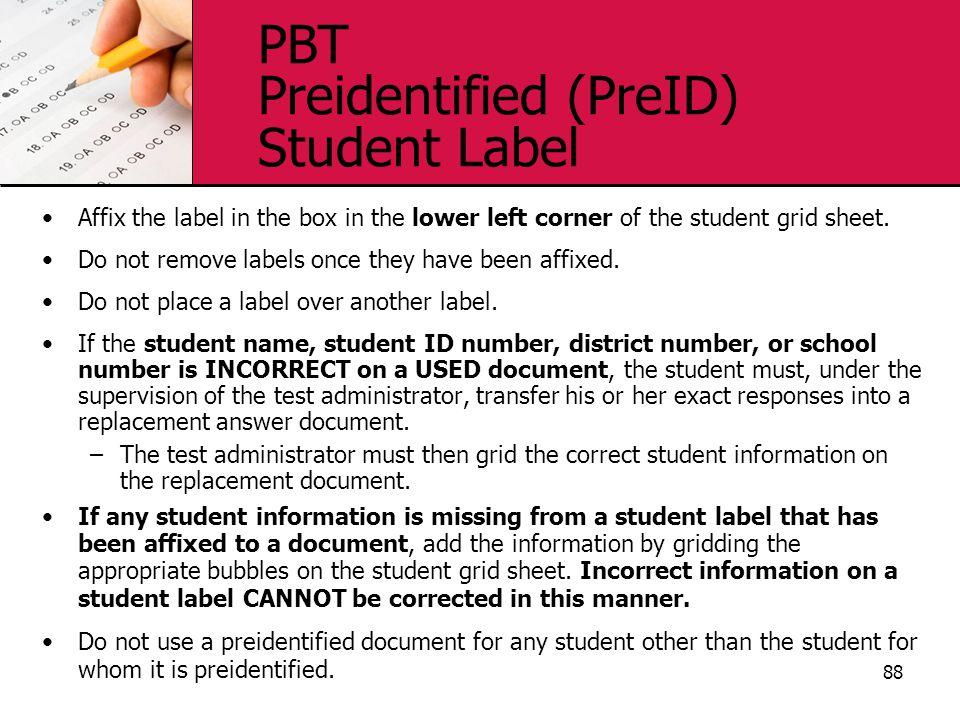 PBT Preidentified (PreID) Student Label