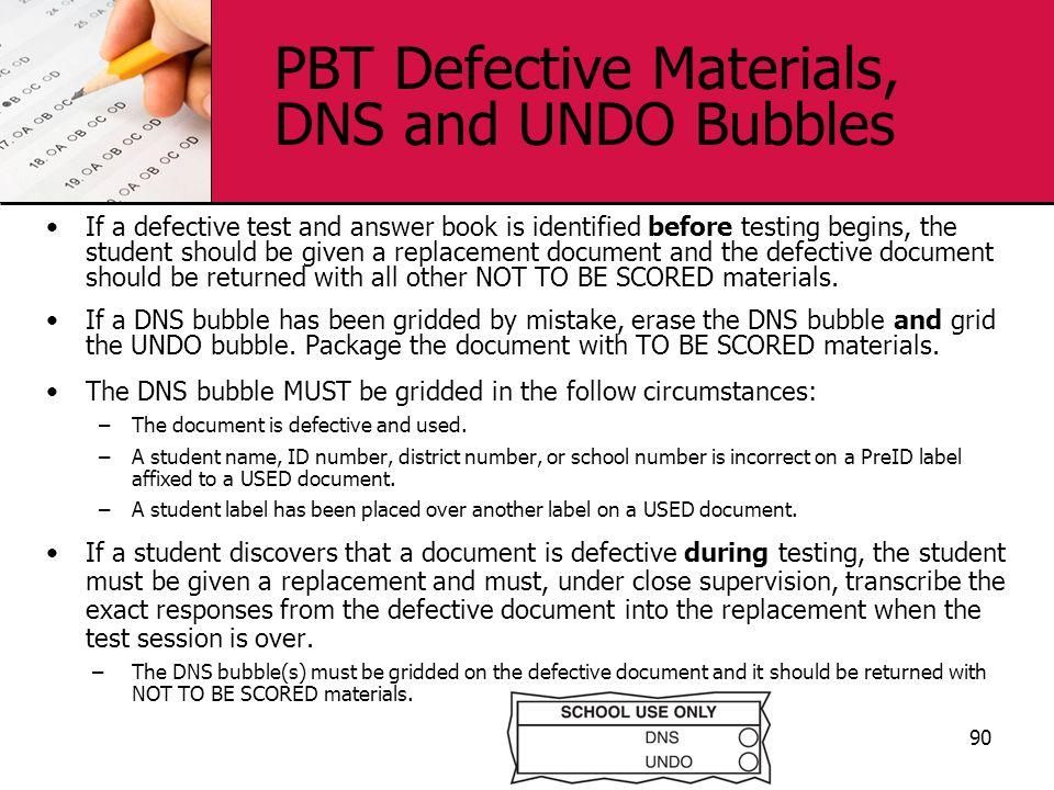 PBT Defective Materials, DNS and UNDO Bubbles