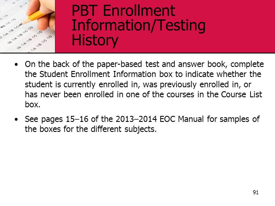 PBT Enrollment Information/Testing History