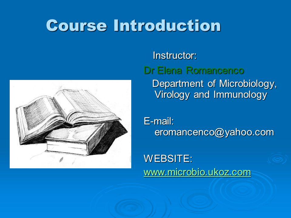 Course Introduction Instructor: Dr Elena Romancenco
