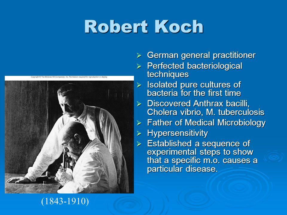 Robert Koch (1843-1910) German general practitioner