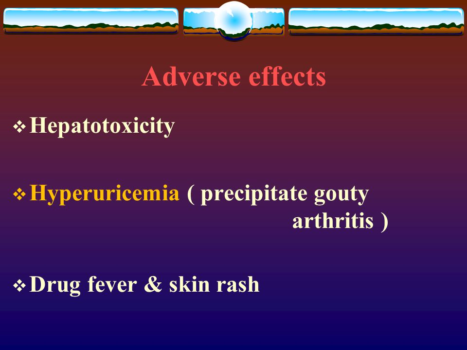 Adverse effects Hepatotoxicity