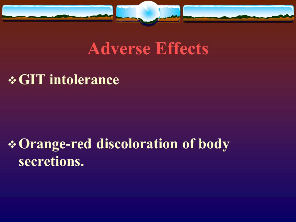 Adverse Effects GIT intolerance