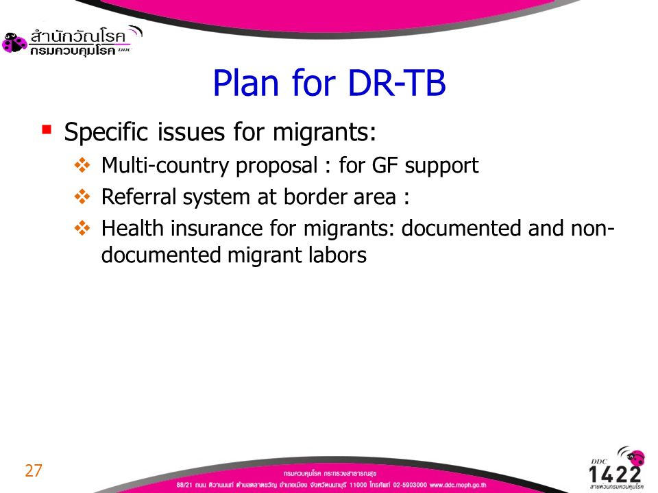 Plan for DR-TB Specific issues for migrants: