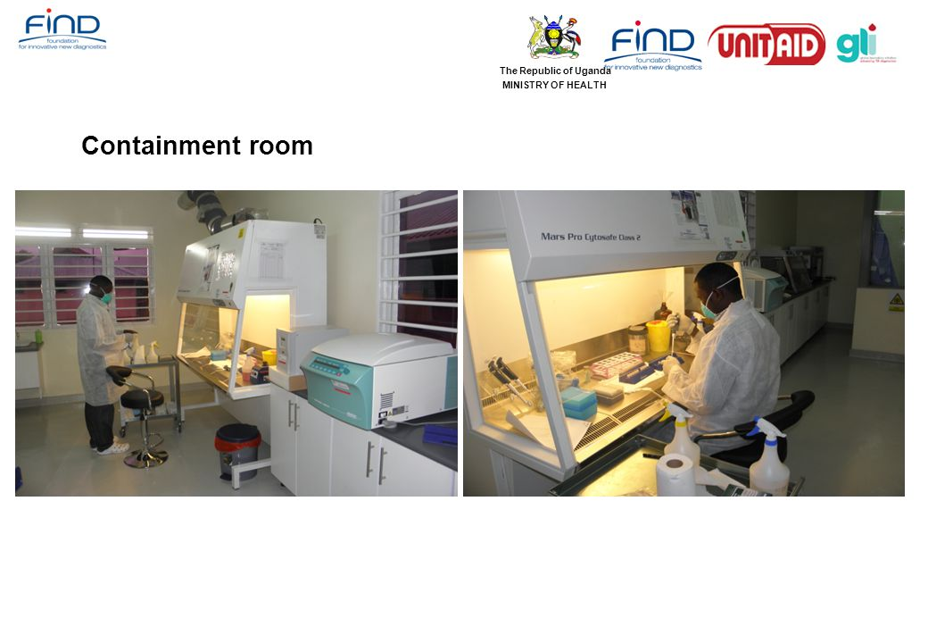The Republic of Uganda MINISTRY OF HEALTH Containment room
