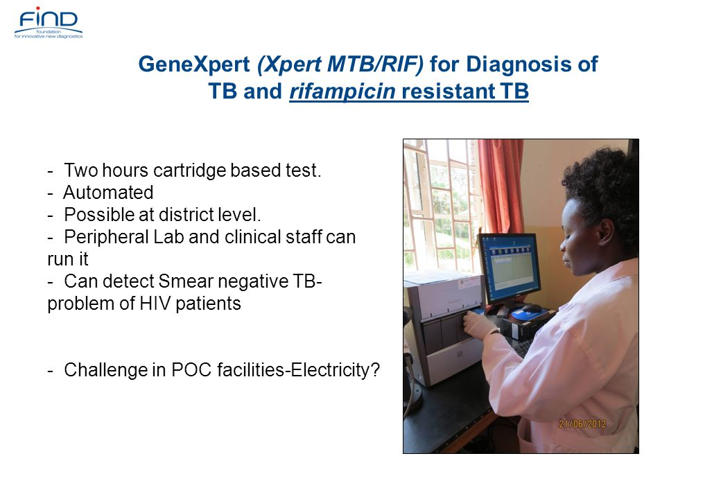 GeneXpert (Xpert MTB/RIF) for Diagnosis of TB and rifampicin resistant TB