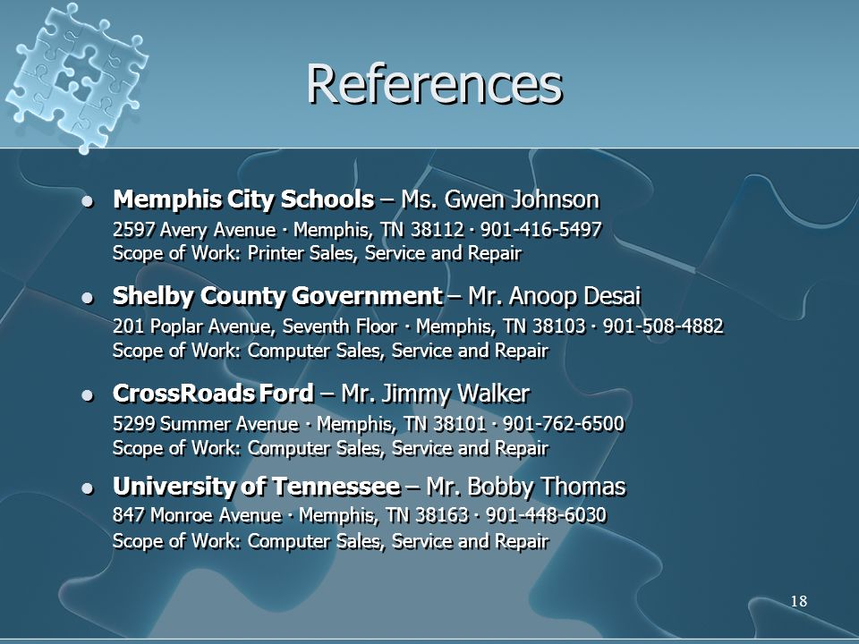 References 847 Monroe Avenue  Memphis, TN 38163  901-448-6030