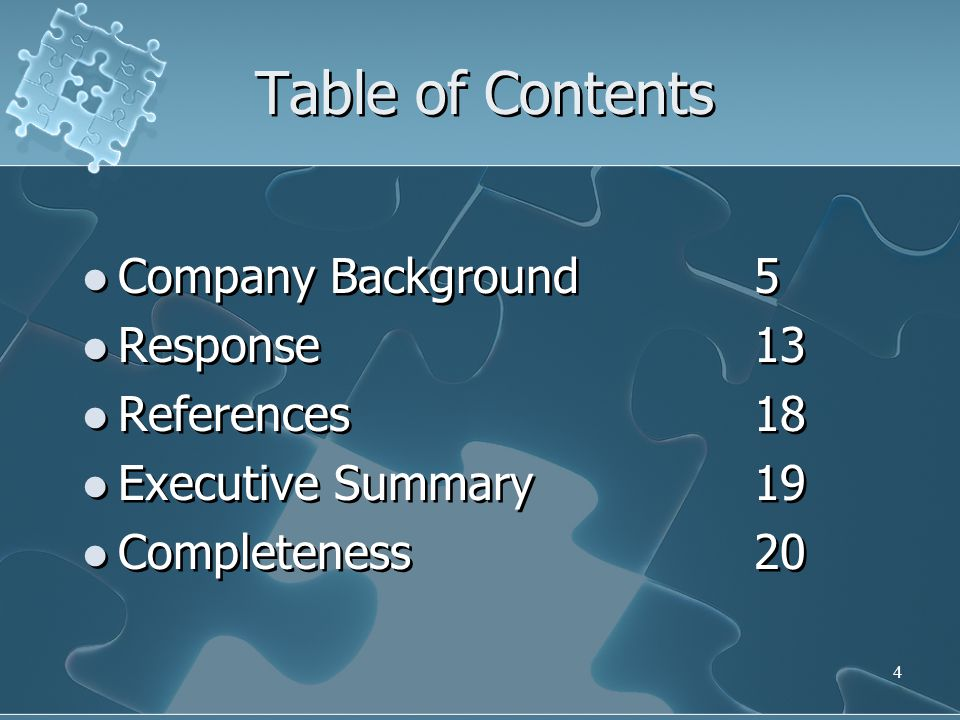 Table of Contents Company Background 5 Response 13 References 18