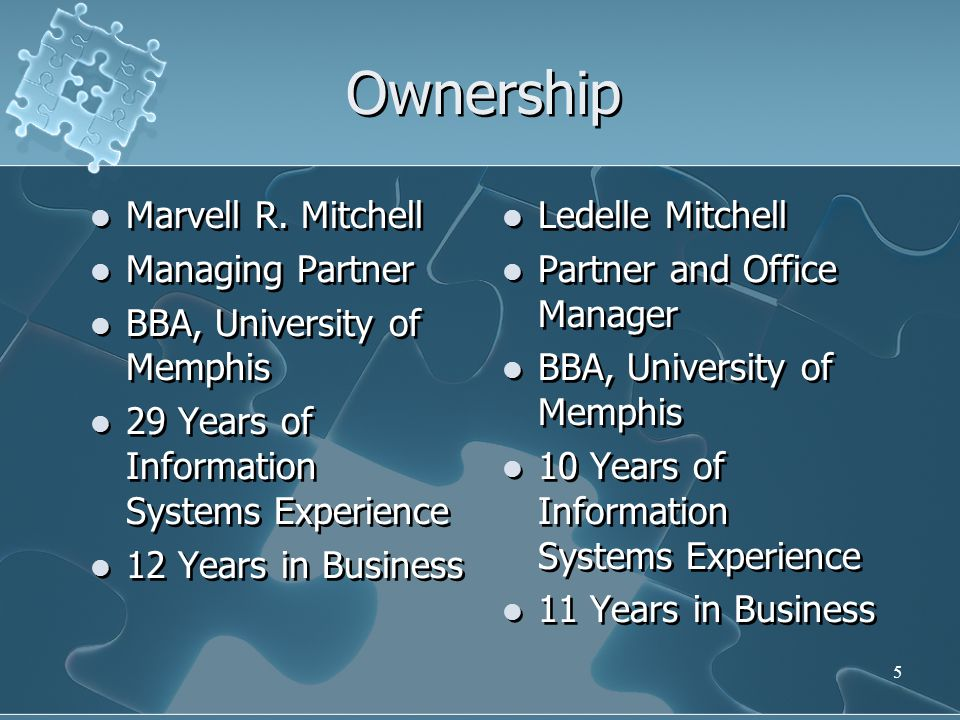 Ownership Marvell R. Mitchell Managing Partner