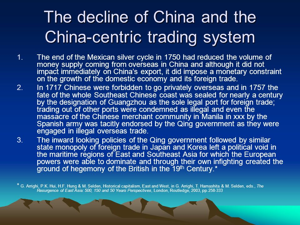The decline of China and the China-centric trading system