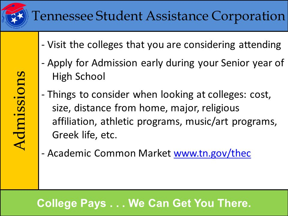 College Pays . . . We Can Get You There.