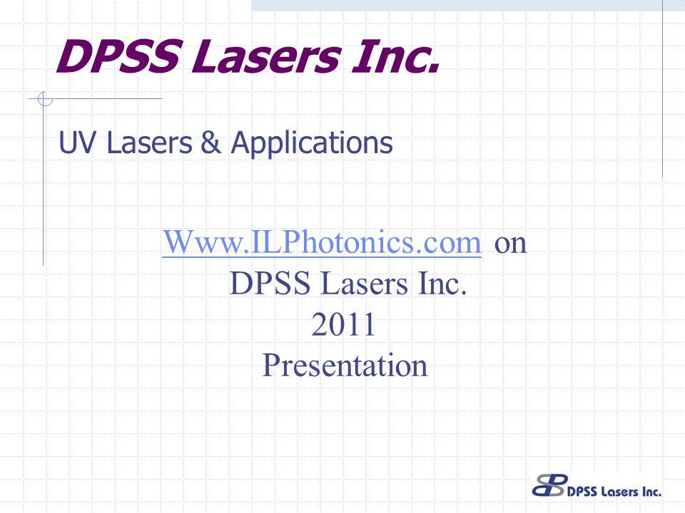 DPSS Lasers Inc. Www.ILPhotonics.com on DPSS Lasers Inc. 2011