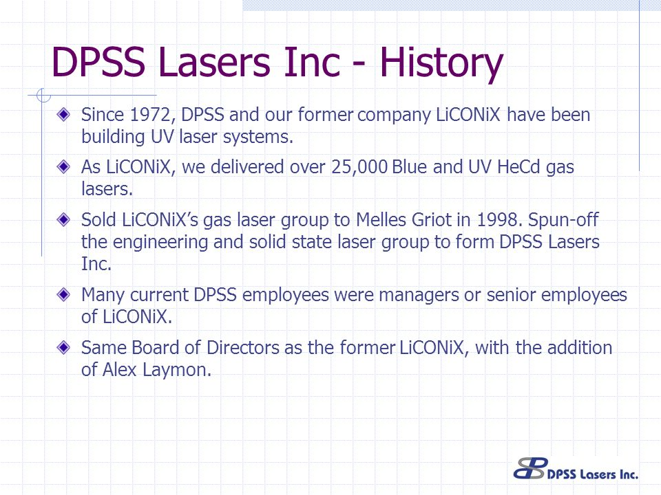 DPSS Lasers Inc - History