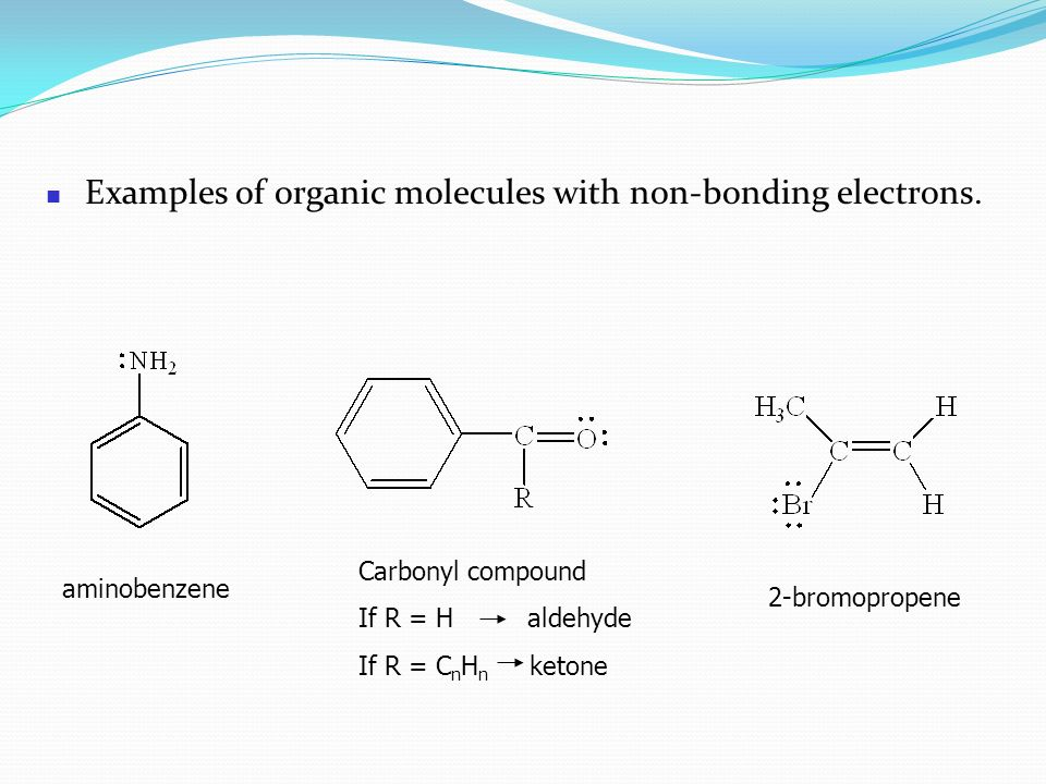 Examples of organic molecules with non-bonding electrons.