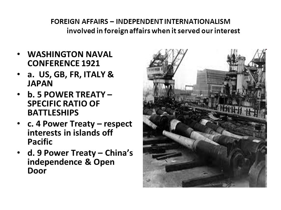 WASHINGTON NAVAL CONFERENCE 1921 a. US, GB, FR, ITALY & JAPAN