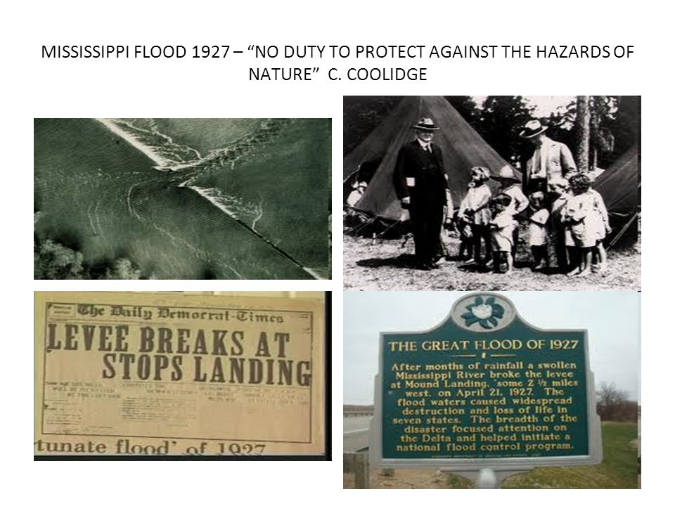 MISSISSIPPI FLOOD 1927 – NO DUTY TO PROTECT AGAINST THE HAZARDS OF NATURE C. COOLIDGE