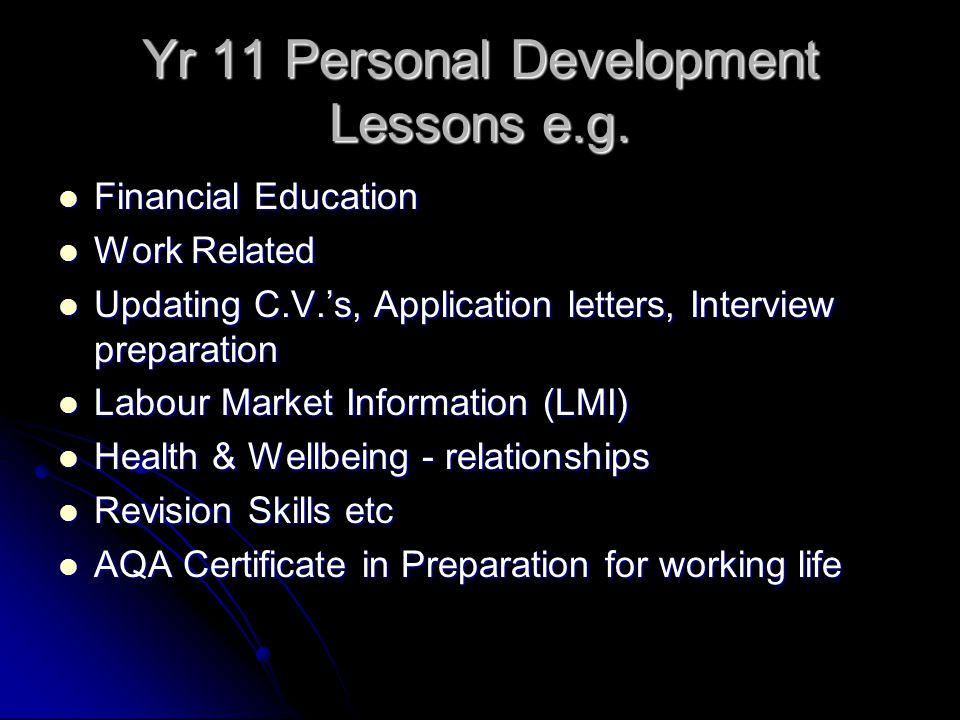 Yr 11 Personal Development Lessons e.g.