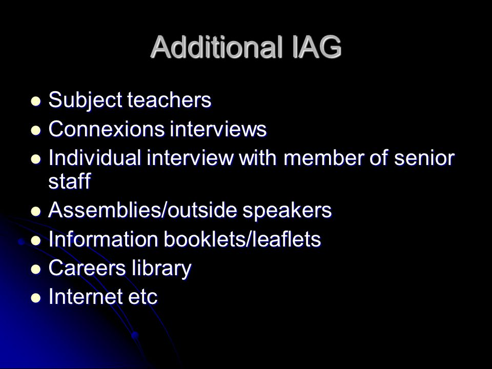 Additional IAG Subject teachers Connexions interviews