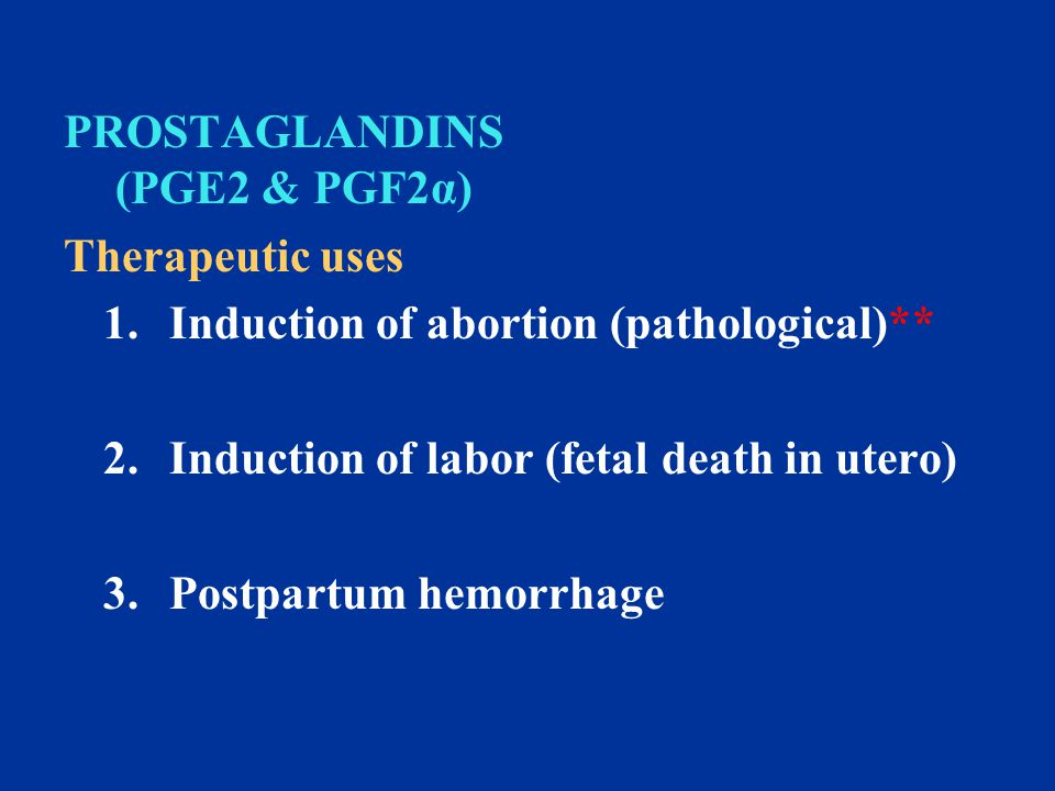 PROSTAGLANDINS (PGE2 & PGF2α)