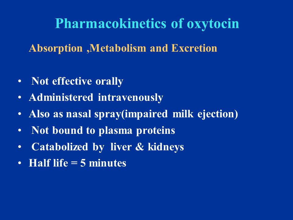 Pharmacokinetics of oxytocin