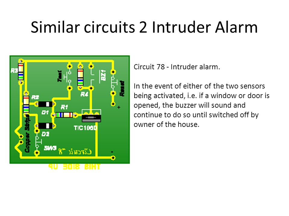 Similar circuits 2 Intruder Alarm