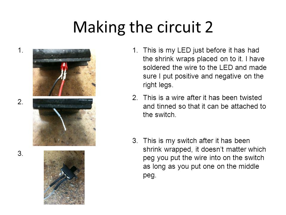Making the circuit 2 1. 2. 3.