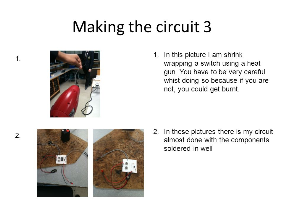 Making the circuit 3