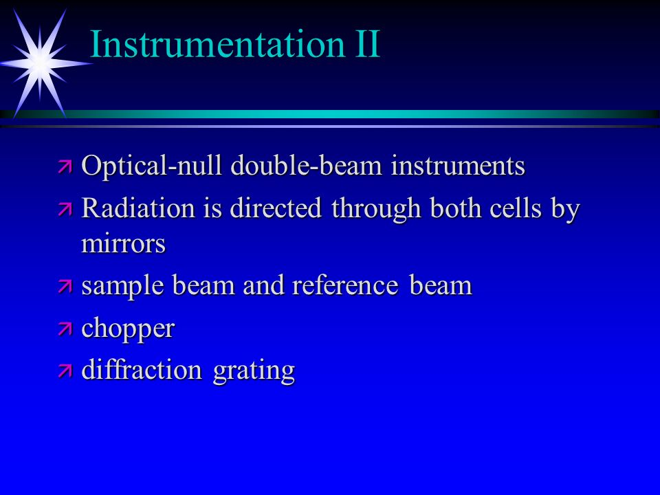 Instrumentation II Optical-null double-beam instruments