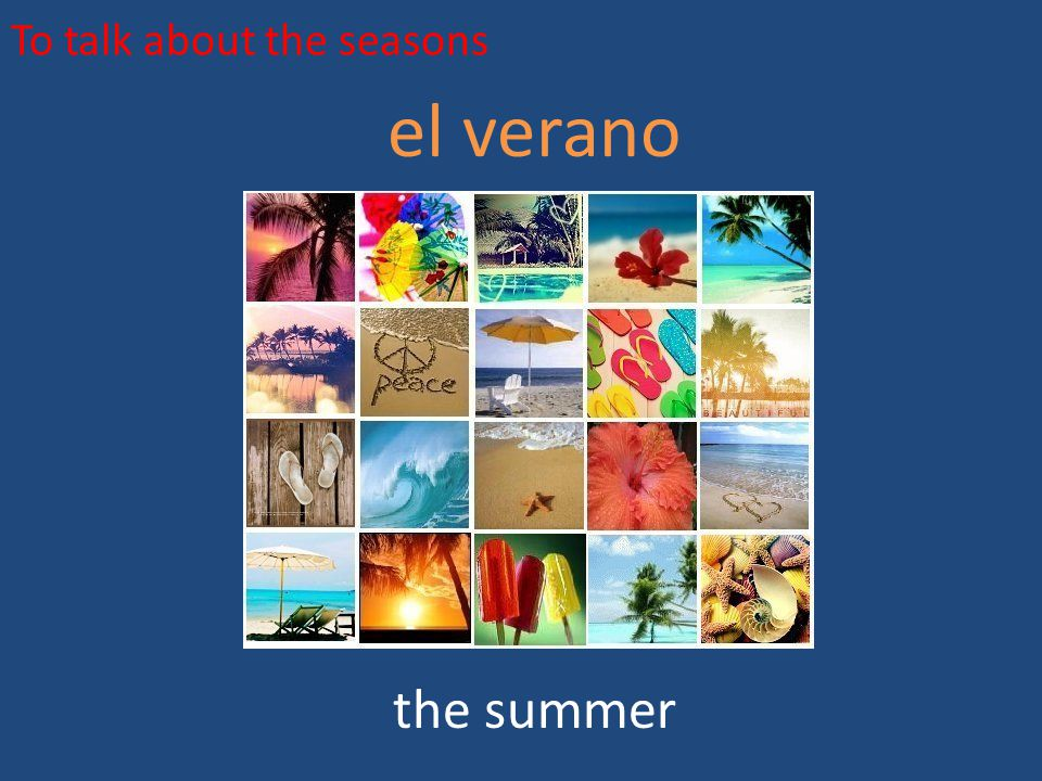To talk about the seasons