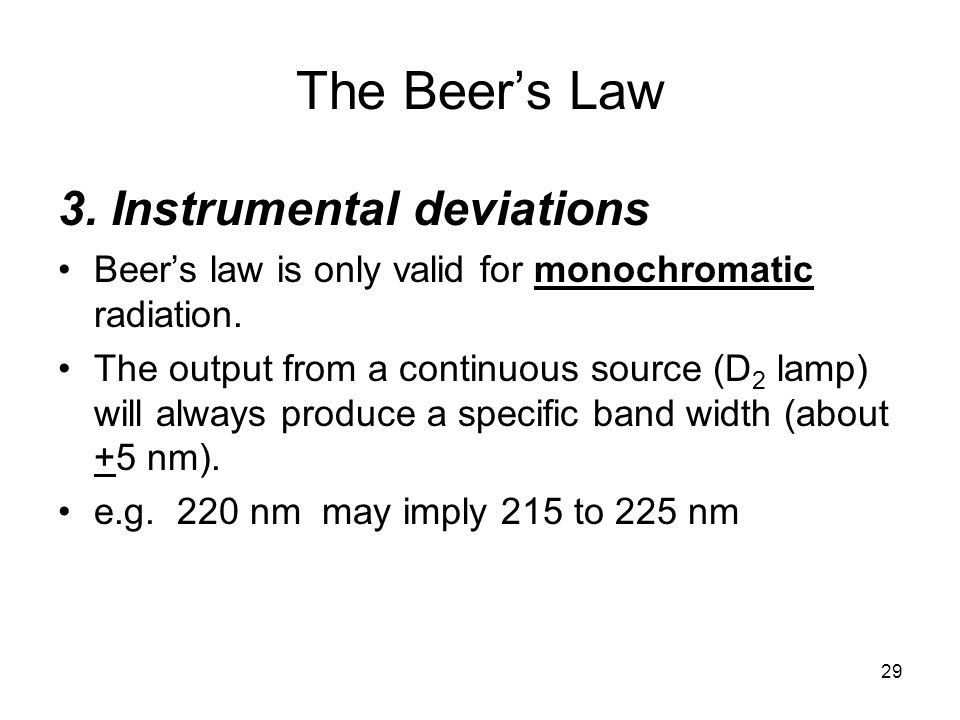 The Beer's Law 3. Instrumental deviations