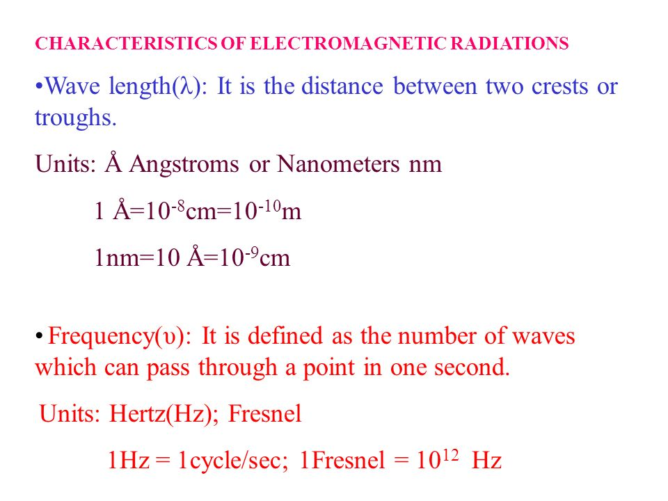 Wave length(λ): It is the distance between two crests or troughs.