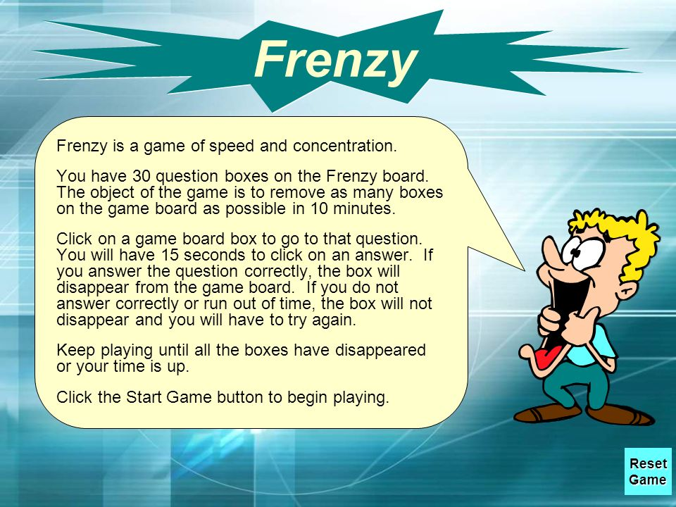 Frenzy Frenzy is a game of speed and concentration.