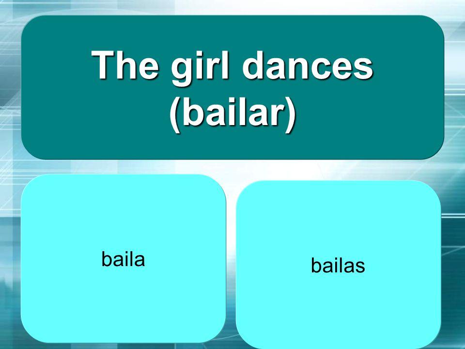 The girl dances (bailar)