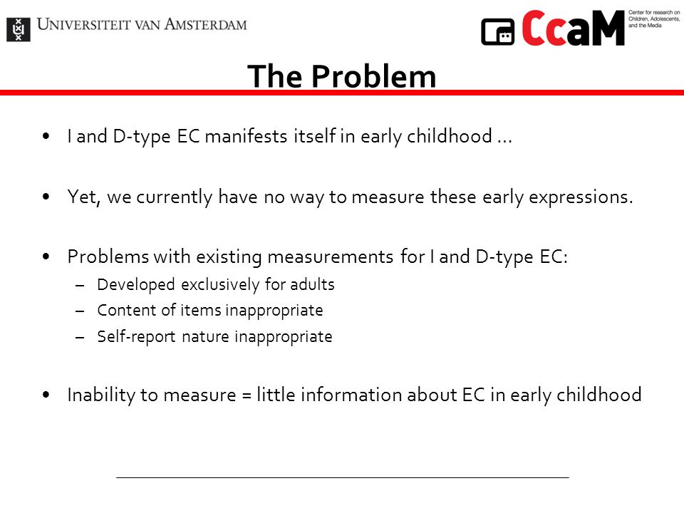 The Problem I and D-type EC manifests itself in early childhood …