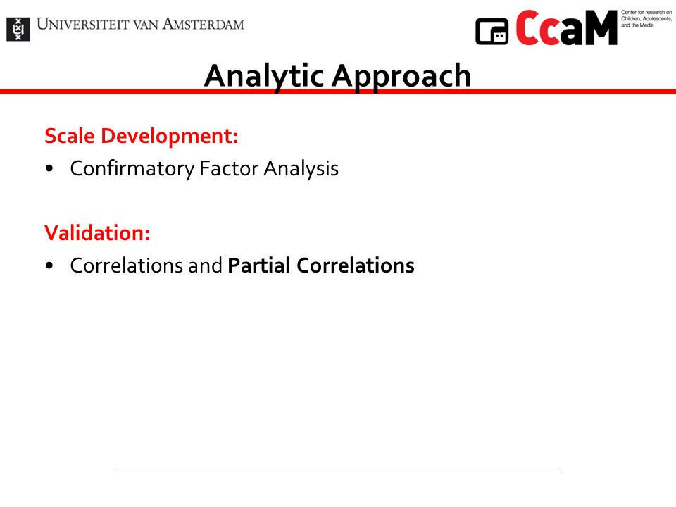 Analytic Approach Scale Development: Confirmatory Factor Analysis