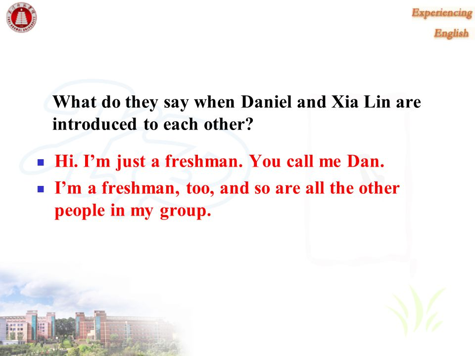 What do they say when Daniel and Xia Lin are introduced to each other