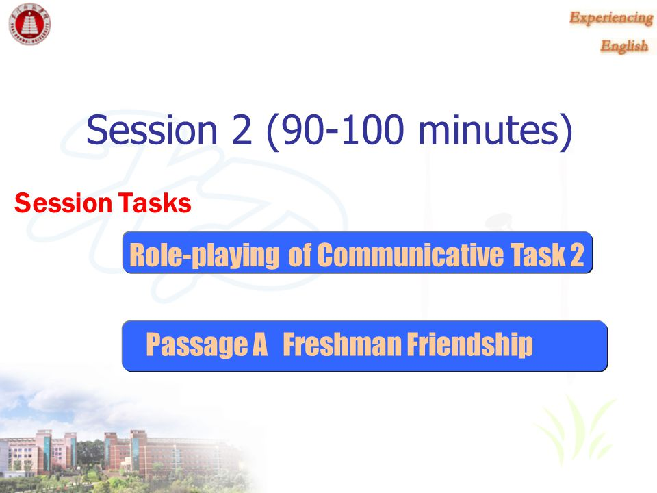 Session 2 (90-100 minutes) Session Tasks