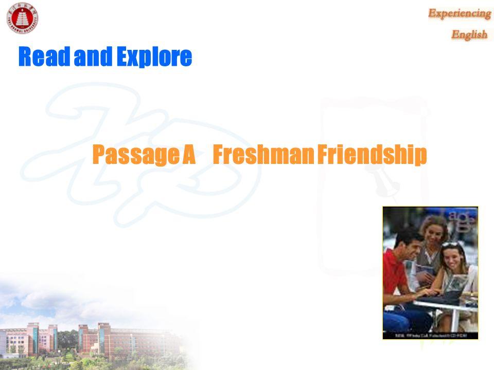 Passage A Freshman Friendship