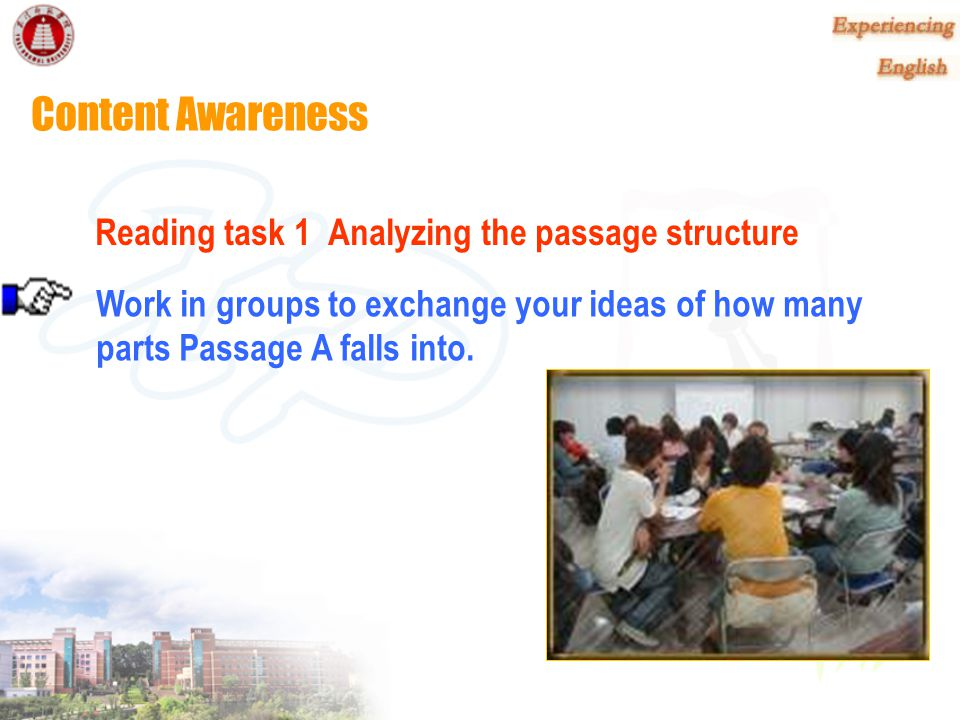 Content Awareness Reading task 1 Analyzing the passage structure