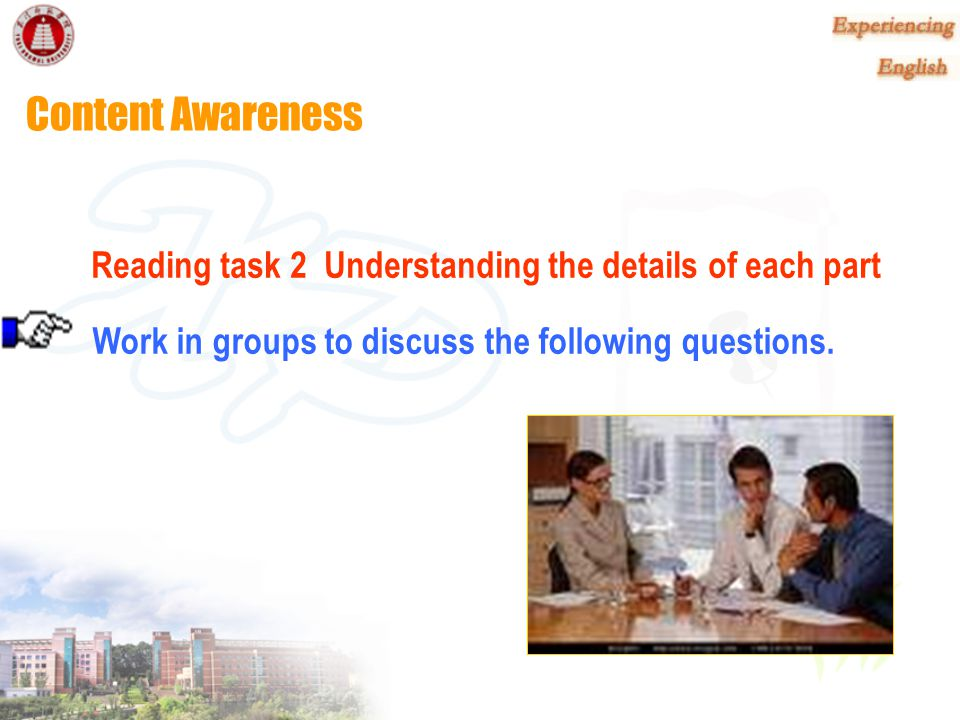 Content Awareness Reading task 2 Understanding the details of each part.