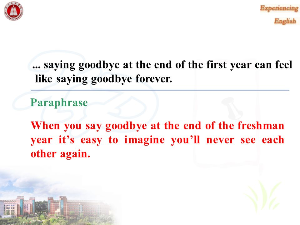 ... saying goodbye at the end of the first year can feel