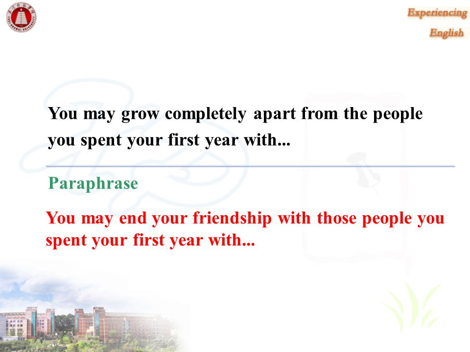 You may grow completely apart from the people
