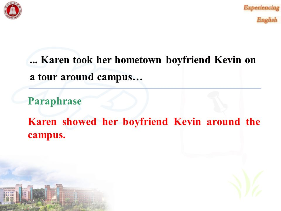 ... Karen took her hometown boyfriend Kevin on