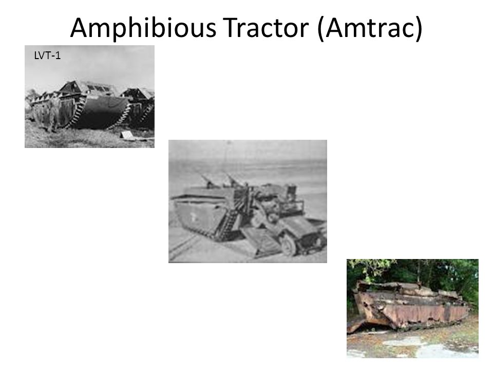 Amphibious Tractor (Amtrac)