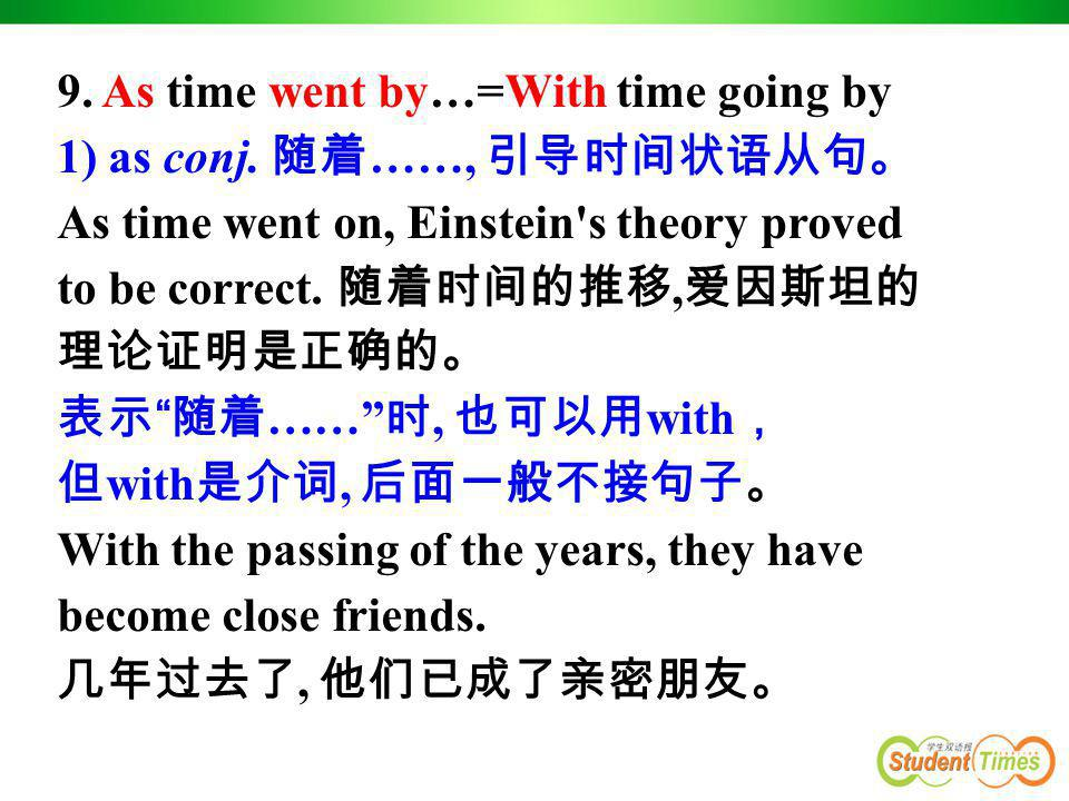 9. As time went by…=With time going by