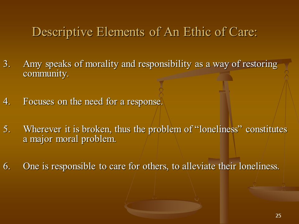 Descriptive Elements of An Ethic of Care: