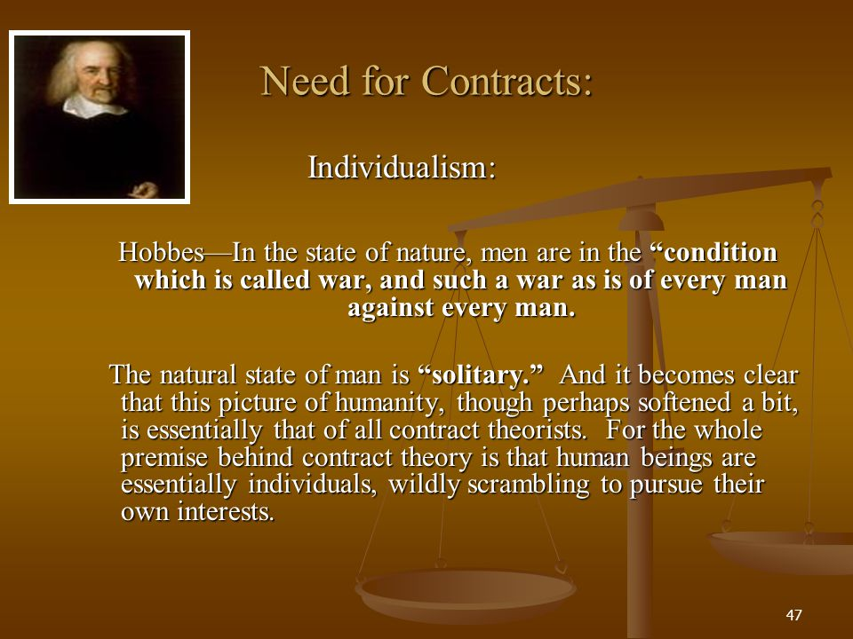 Need for Contracts: Individualism:
