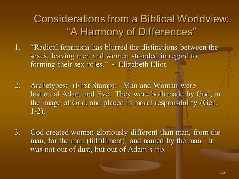 Considerations from a Biblical Worldview: A Harmony of Differences