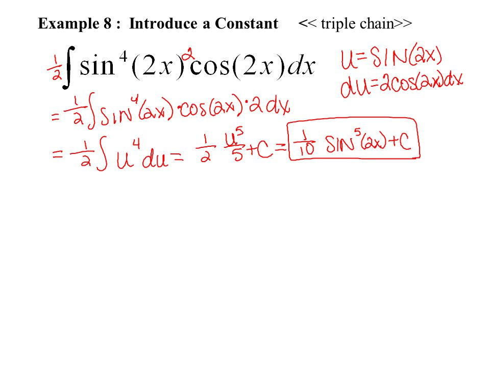 Example 8 : Introduce a Constant << triple chain>>