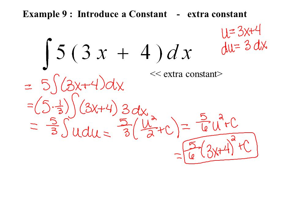Example 9 : Introduce a Constant - extra constant